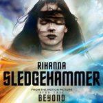 Rihanna – Sledgehammer 歌詞を和訳してみた