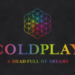 Coldplay – A Head Full Of Dreams 歌詞を和訳してみた