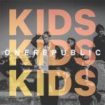 OneRepublic – Kids 歌詞を和訳してみた