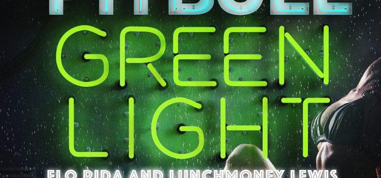 Pitbull – Greenlight ft. Flo Rida 歌詞を和訳してみた