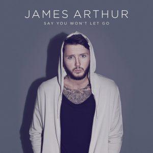 james-arthur-say-you-wont-let-go