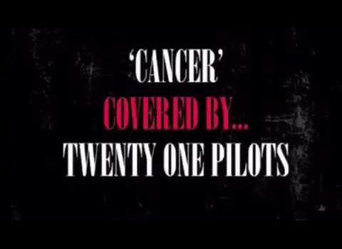 Twenty One Pilots – Cancer 歌詞を和訳してみた