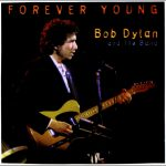 Bob Dylan – Forever Young 歌詞を和訳してみた