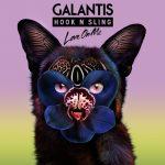 Galantis & Hook N Sling – Love On Me 歌詞を和訳してみた