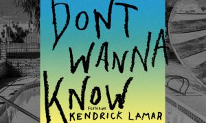 maroon-5-dont-wanna-know-ft-kendrick-lamar