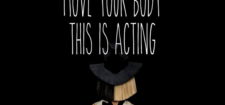 Sia – Move Your Body 歌詞を和訳してみた