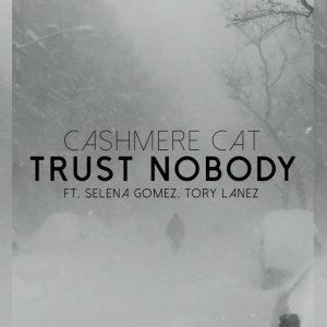 cashmere-cat-trust-nobody-ft-selena-gomez-tory-lanez