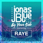 Jonas Blue – By Your Side ft. RAYE 歌詞を和訳してみた
