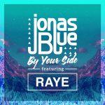 Jonas Blue – By Your Side ft. RAYE 歌詞を和訳してみた