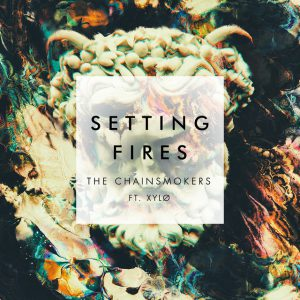 the-chainsmokers-setting-fires-ft-xylo