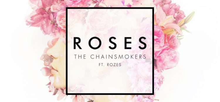 The Chainsmokers – Roses ft. ROZES 歌詞を和訳してみた