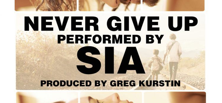 Sia – Never Give Up 歌詞を和訳してみた