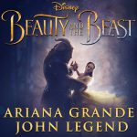 Ariana Grande, John Legend – Beauty and the Beast 歌詞を和訳してみた