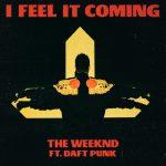 歌詞和訳! The Weeknd – I Feel It Coming ft Daft Punk