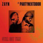 歌詞和訳! ZAYN – Still Got Time ft PARTYNEXTDOOR