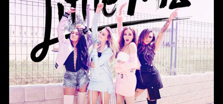 Little Mix – No More Sad Songs 歌詞を和訳してみた