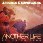 Afrojack & David Guetta – Another Life 歌詞を和訳してみた