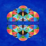 Coldplay – All I Can Think About Is You 歌詞を和訳してみた