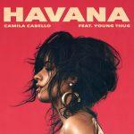 Camila Cabello – Havana ft Young Thug 歌詞を和訳してみた