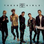 Why Don't We – These Girls 歌詞を和訳してみた