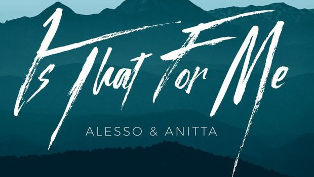 Alesso & Anitta – Is That For Me 歌詞を和訳してみた