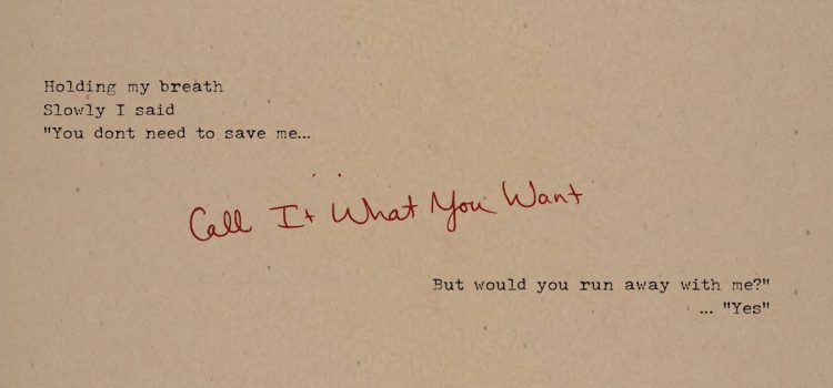 Taylor Swift – Call It What You Want 歌詞を和訳してみた