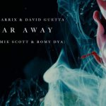 歌詞和訳 Martin Garrix & David Guetta – So Far Away