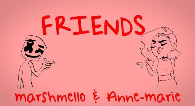 Marshmello & Anne-Marie – FRIENDS 歌詞を和訳してみた