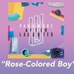 Paramore: Rose-Colored Boy 歌詞を和訳してみた