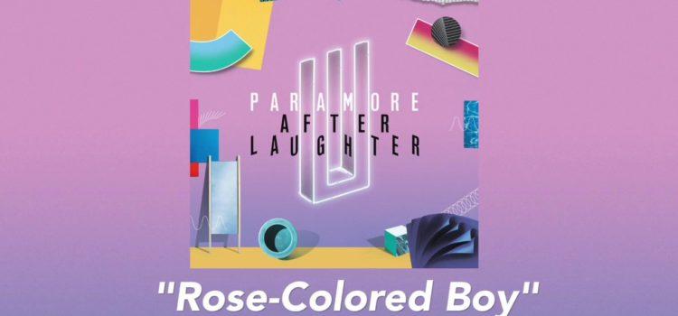 Paramore: Rose-Colored Boy 歌詞を和訳してみた
