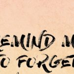 Kygo, Miguel – Remind Me to Forget 歌詞を和訳してみた