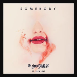 the-chainsmokers-somebody-drew-love